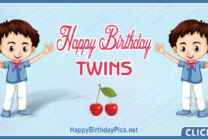 Happy Birthday Twin Brothers