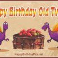 Happy Birthday Old Twin Dinosaurs