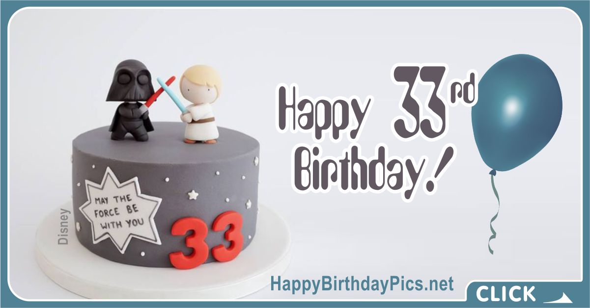 Happy 33rd Birthday with Star Wars Cake Card Equivalents