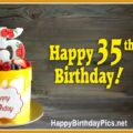 Happy 35th Birthday with Yellow Cake