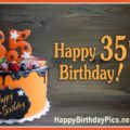 Happy 35th Birthday with Orange Cake