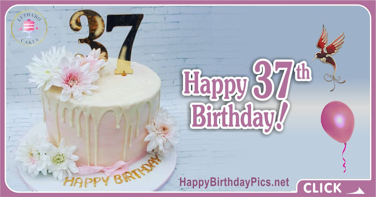 Happy 37th Birthday with Gold Letters Card Equivalents