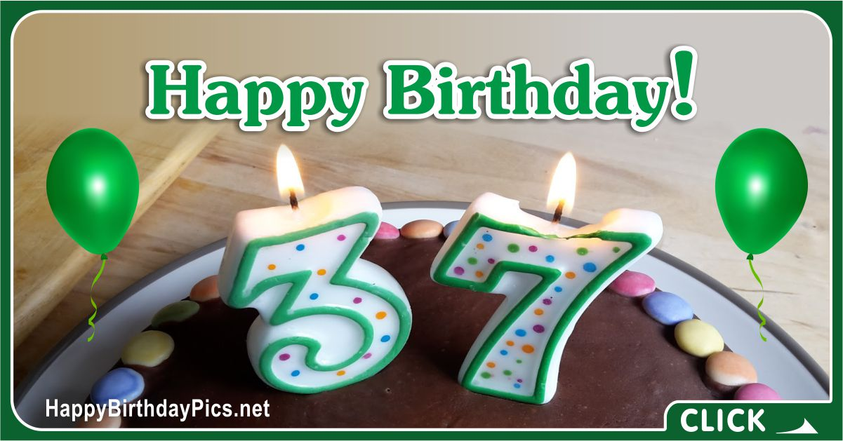 Happy 37th Birthday with Green Letters Card Equivalents