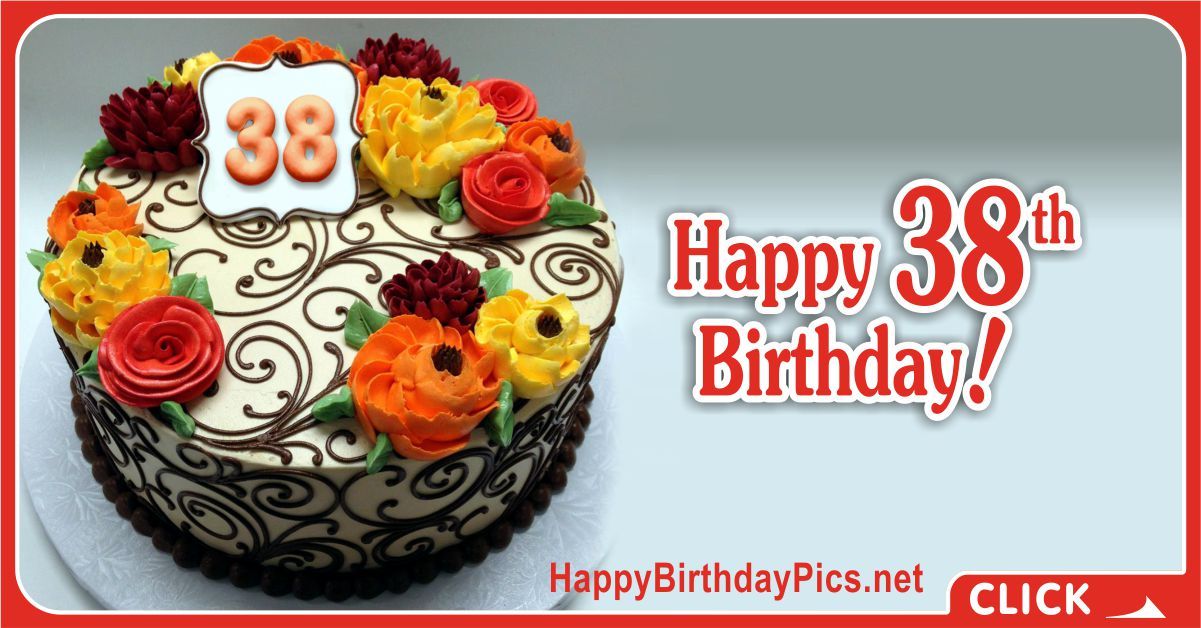 Happy 38th Birthday with Colorful Flowers Card Equivalents