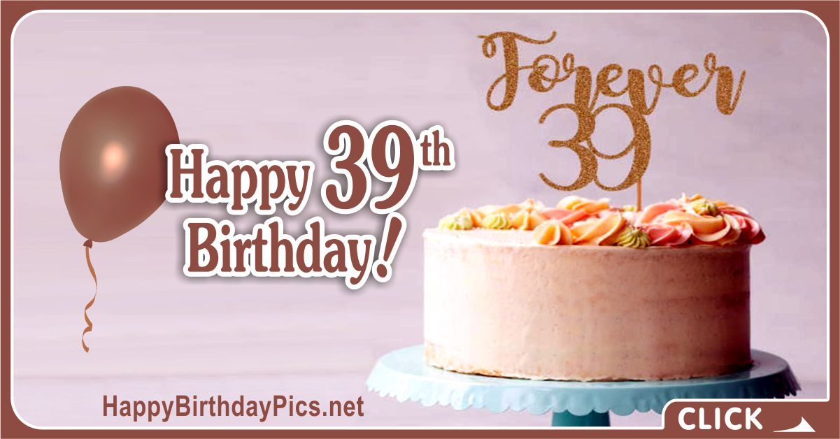 Happy 39th Birthday with Gold Numbers Card Equivalents