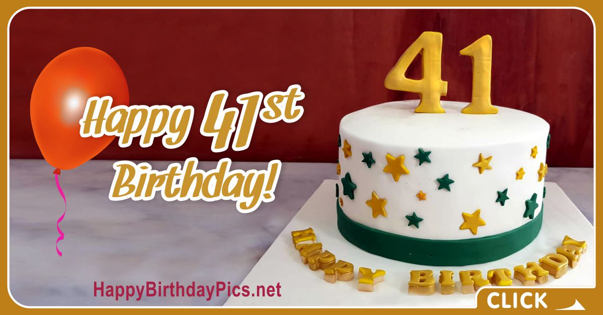 Happy 41st Birthday with Gold Letters Card Equivalents