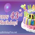 Happy 43rd Birthday with Colorful Cake