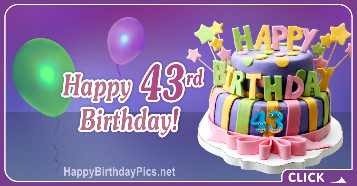 Happy 43rd Birthday with Colorful Cake Card Equivalents