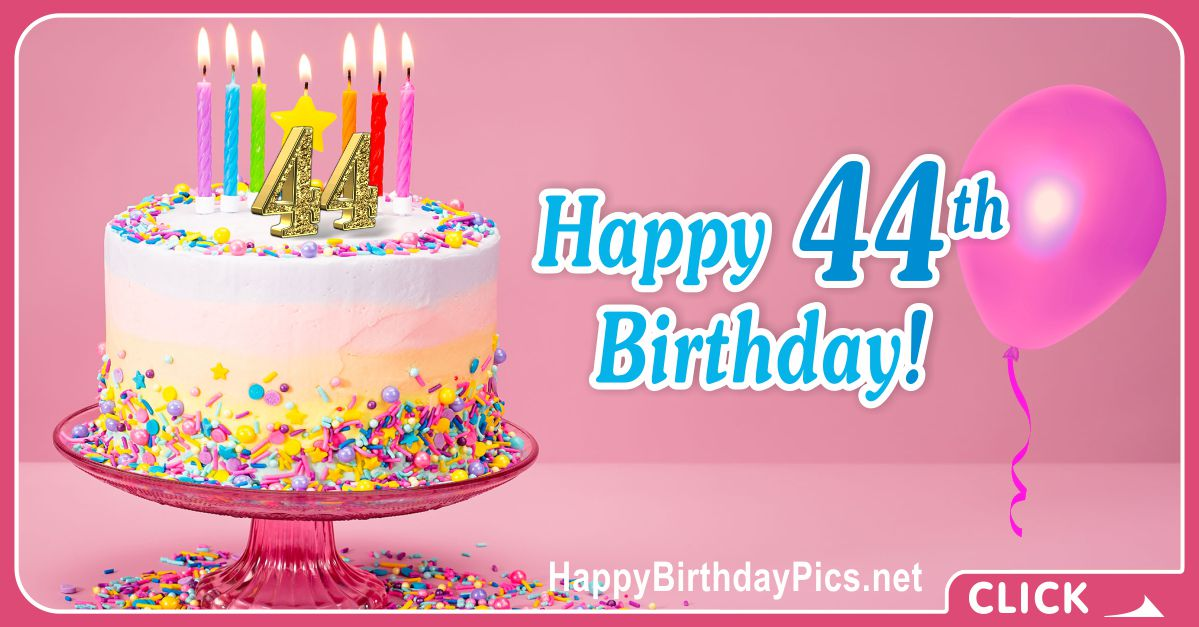 Happy 44th Birthday with Golden Figures Card Equivalents