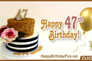 Happy 47th Birthday with Golden Ornaments
