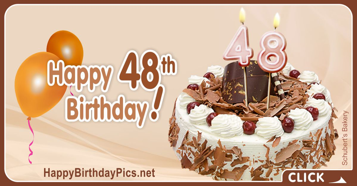 Happy 48th Birthday with Chocolate Crumbs Card Equivalents
