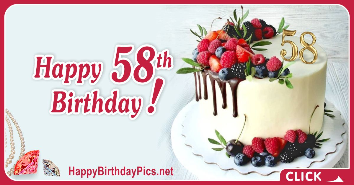 Happy 58th Birthday with Ruby Fruits Cake Card Equivalents