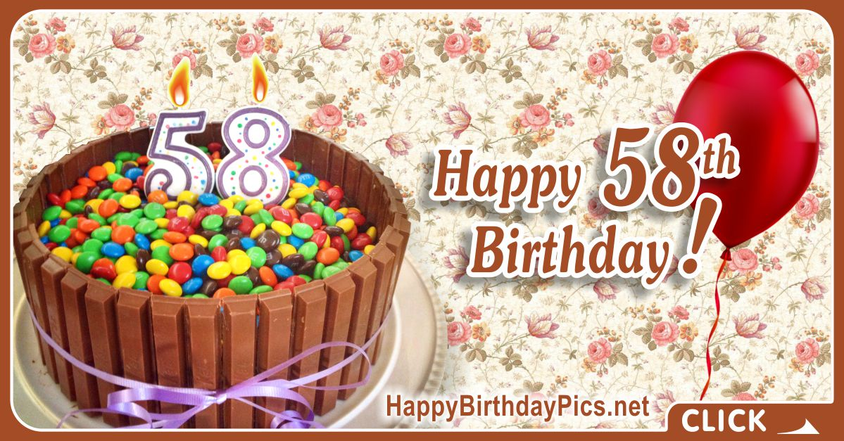 Happy 58th Birthday with Candy Basket Card Equivalents