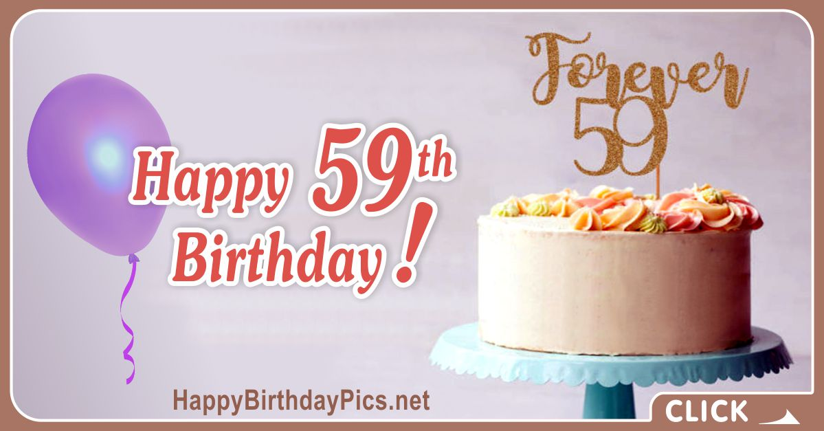 Happy 59th Birthday with Forever Wishes Card Equivalents