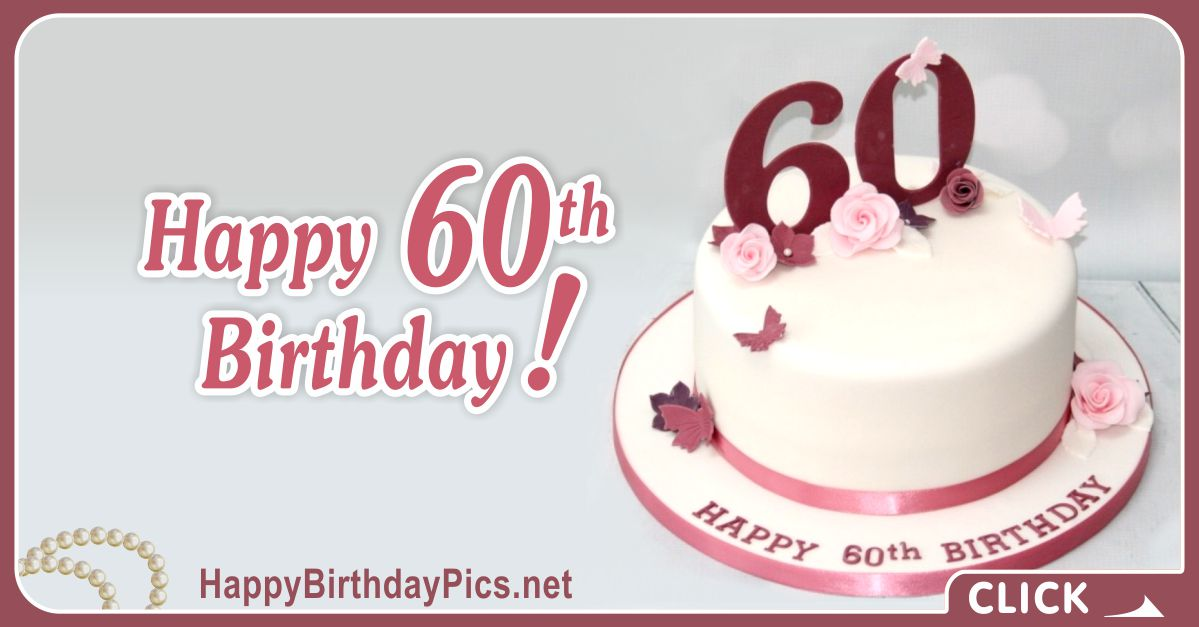 Happy 60th Birthday with Pink Roses Card Equivalents