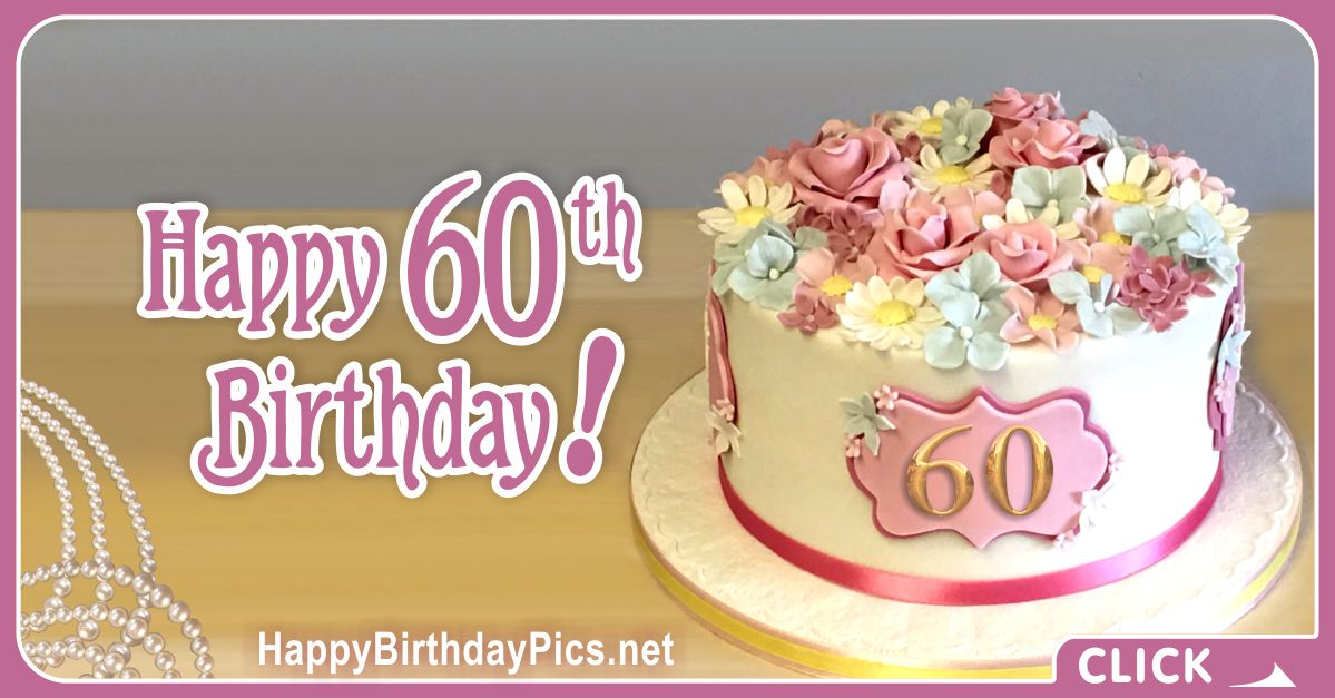 Happy 60th Birthday with Pastel Flowers Card Equivalents