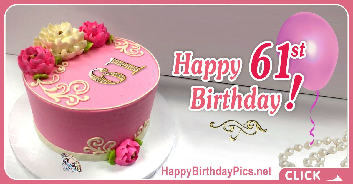 Happy 61st Birthday with Motif Cake Card Equivalents