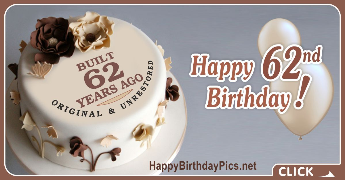 Happy 62nd Birthday with Brown Flowers Card Equivalents
