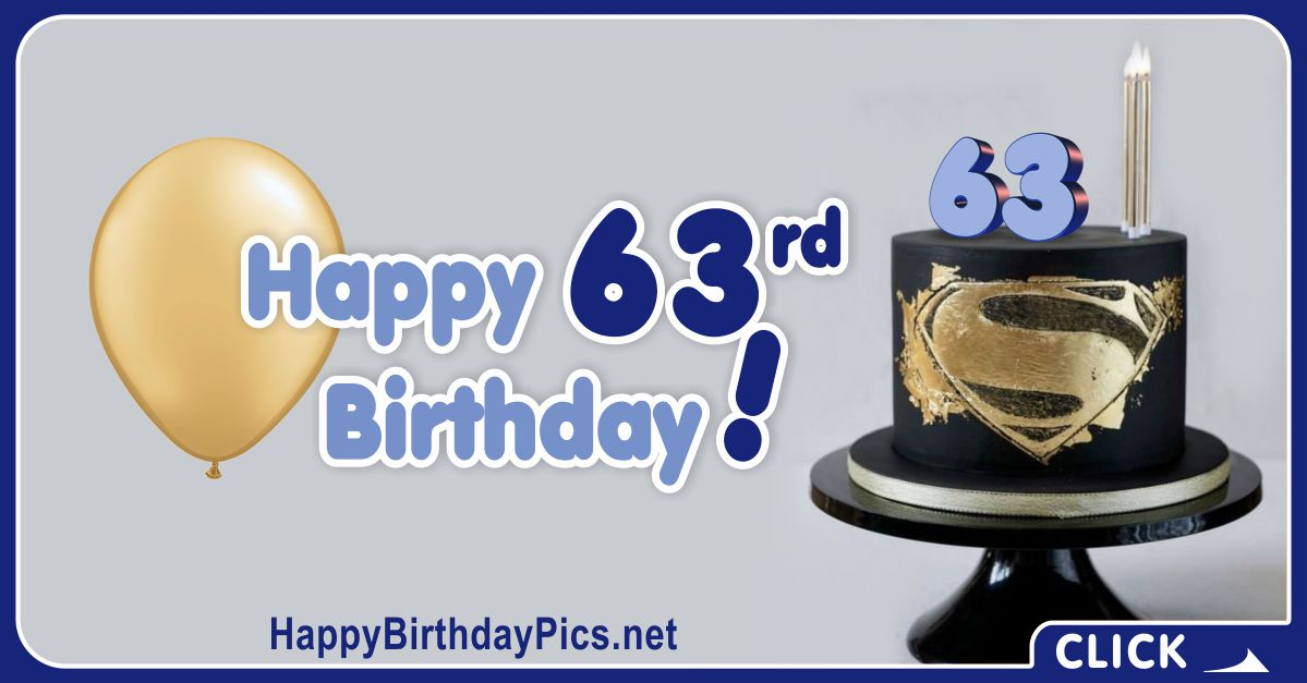 Happy 63rd Birthday with Superman Cake Card Equivalents