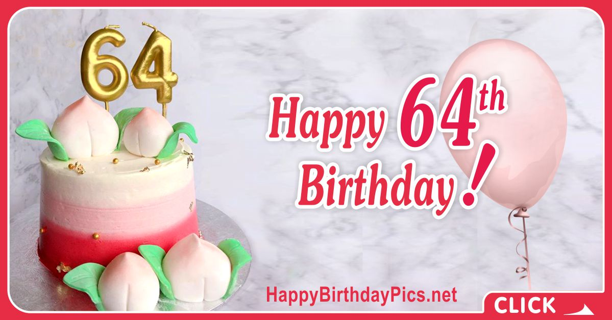Happy 64th Birthday with Pink Gold Card Equivalents