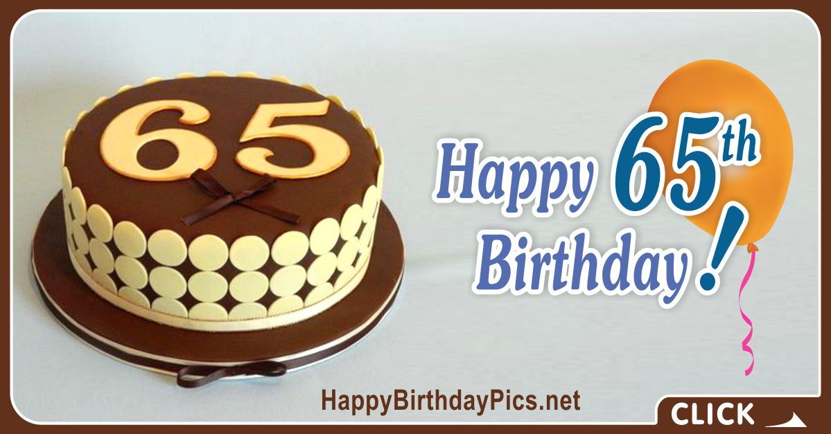 Happy 65th Birthday with Yellow Cake Card Equivalents