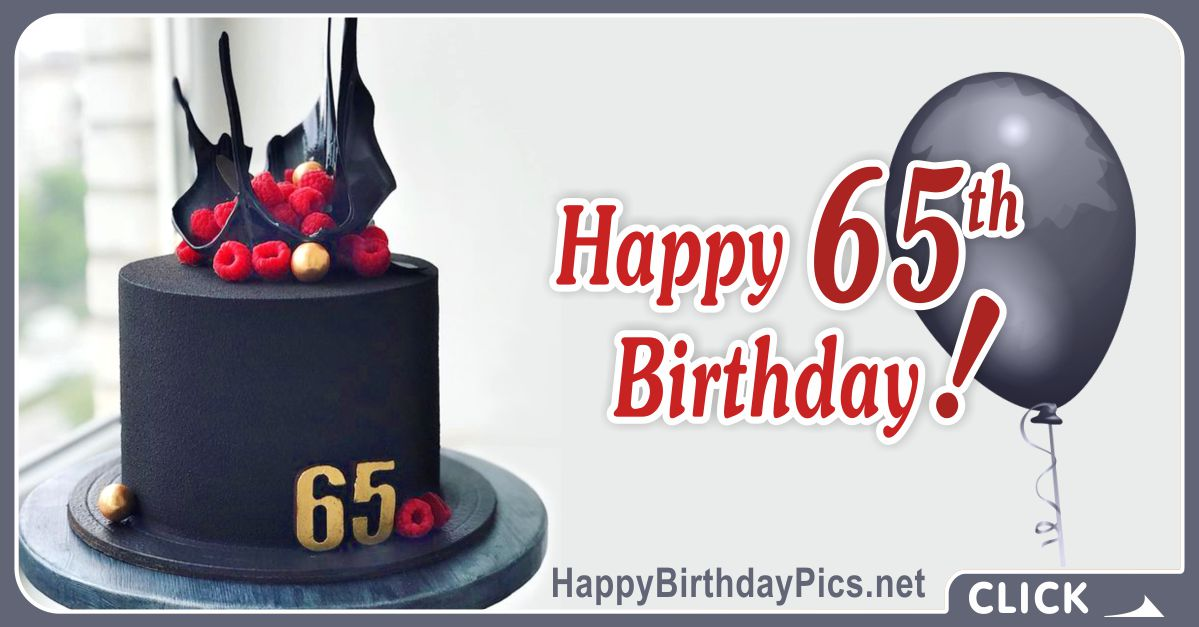 Happy 65th Birthday with Black Cake Card Equivalents