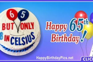 Happy 65th Birthday in Celsius
