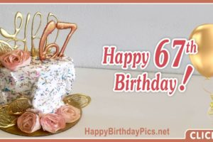Happy 67th Birthday with Gold Ornaments