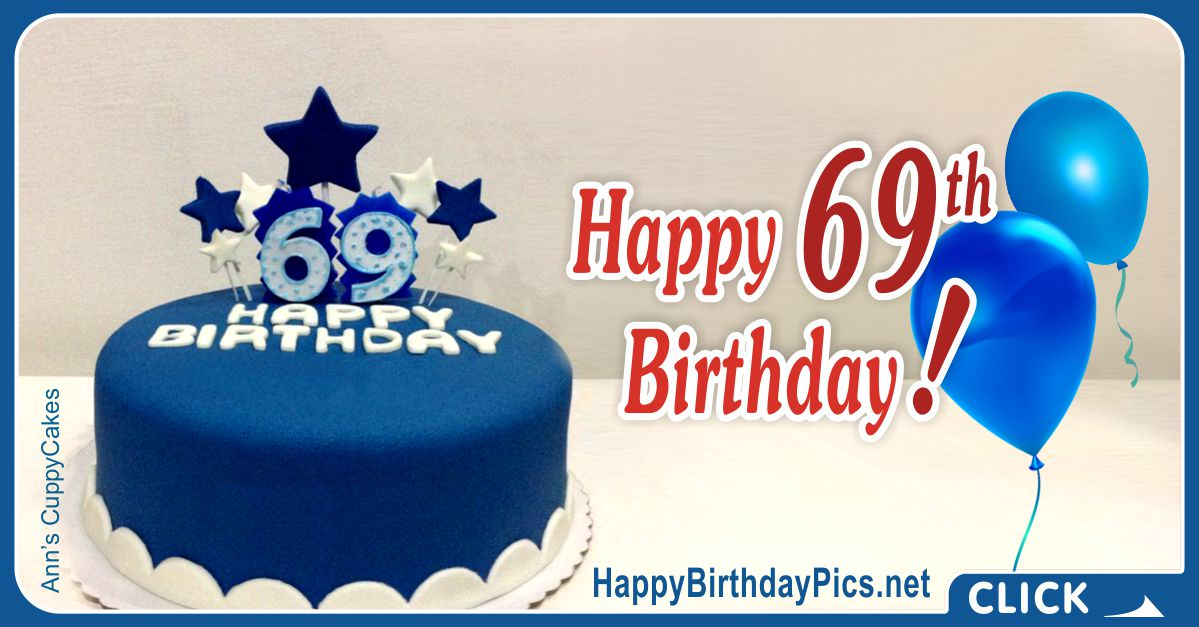 Happy 69th Birthday with Blue Cake Card Equivalents
