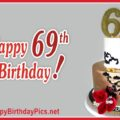 Happy 69th Birthday with Red Roses