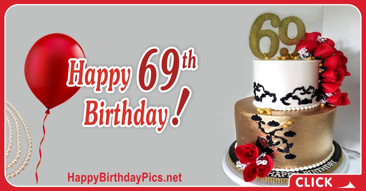 Happy 69th Birthday with Red Roses Card Equivalents