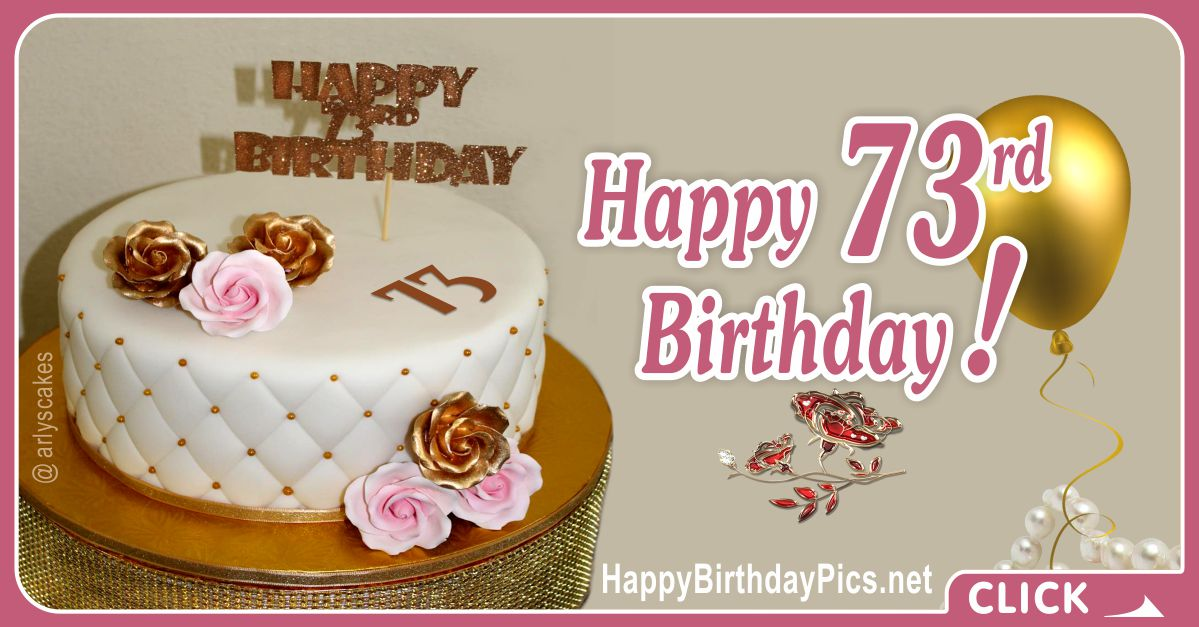 Happy 73rd Birthday with Diamond Cake Card Equivalents