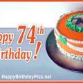 Happy 74th Birthday with Orange Cake