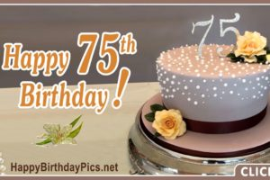 Happy 75th Birthday with Elegant Decoration