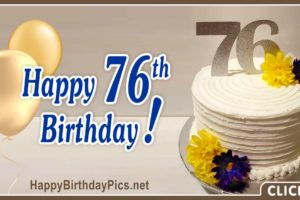 Happy 76th Birthday with Gold Flowers