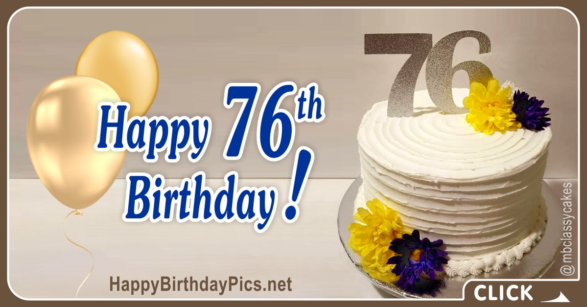 Happy 76th Birthday with Gold Flowers Card Equivalents