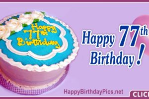 Happy 77th Birthday with Lavender Background
