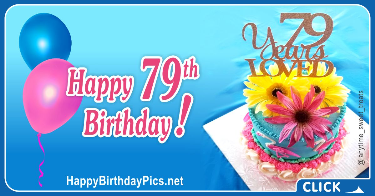 Happy 79th Birthday with Colorful Cake Card Equivalents