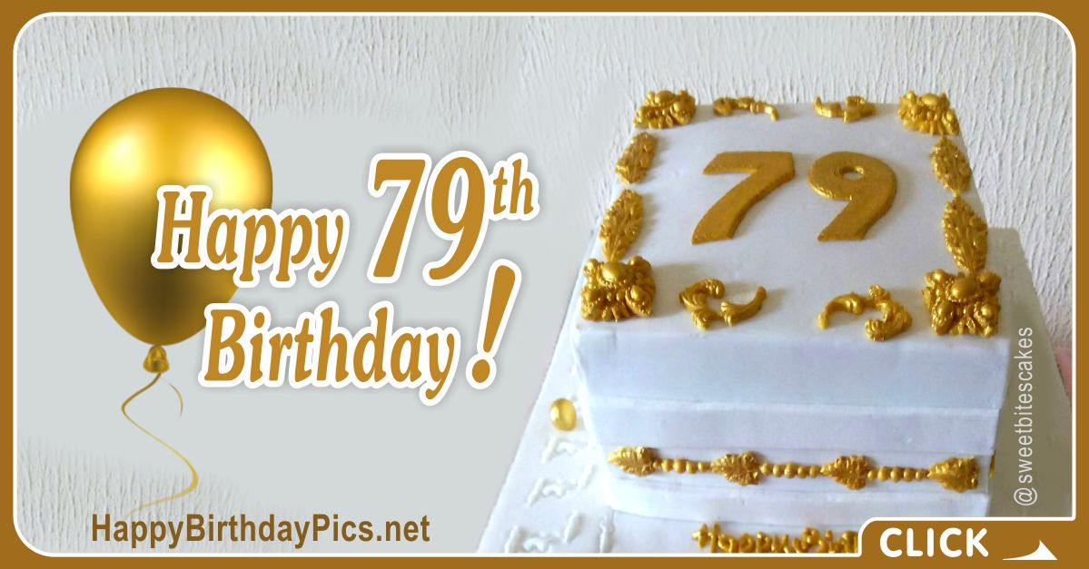 Happy 79th Birthday with Gold Ornaments Card Equivalents