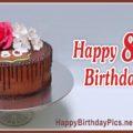 Happy 80th Birthday with Chocolate Cake