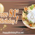 Happy 81st Birthday with Yellow Fruits