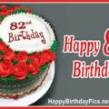 Happy 82nd Birthday with Red Roses