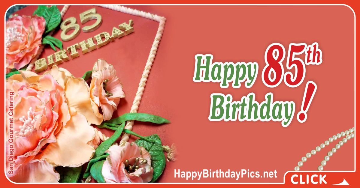 Happy 85th Birthday with Vintage Roses Card Equivalents
