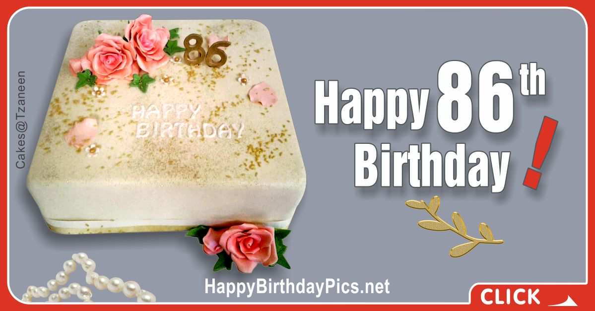 Happy 86th Birthday with Pink Roses Card Equivalents