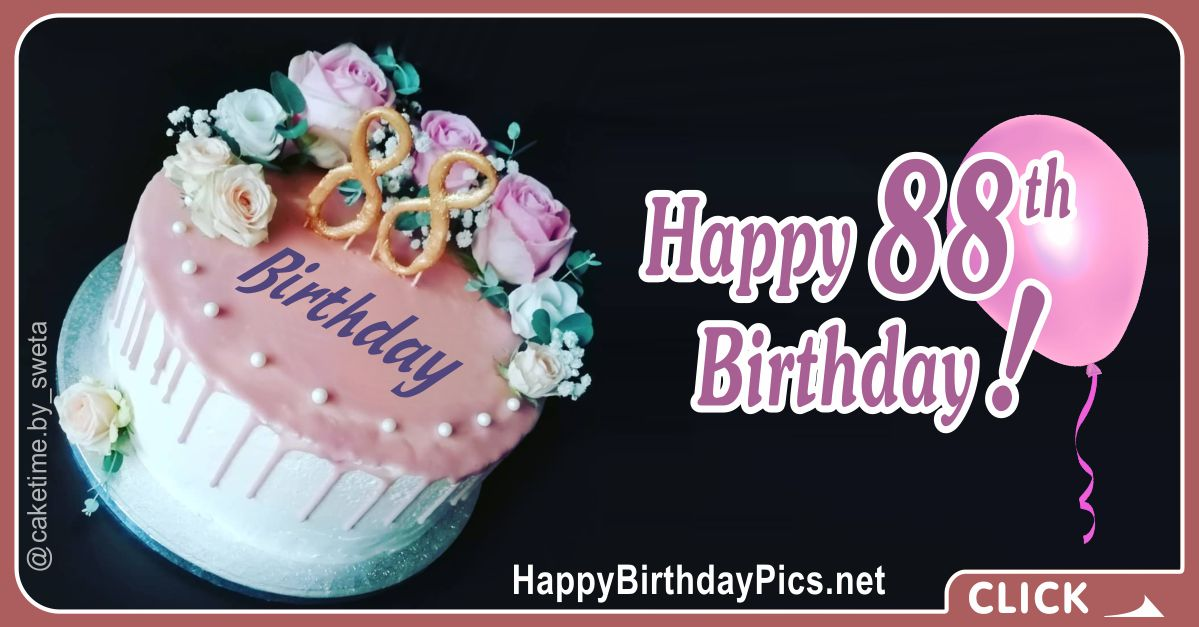 Happy 88th Birthday with Pink Roses Card Equivalents