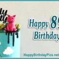 Happy 89th Birthday - Nearly Ninety
