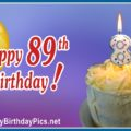 Happy 89th Birthday with Yellow Cake
