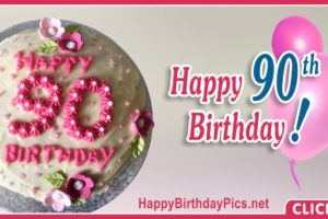 Happy 90th Birthday with Pink Flowers
