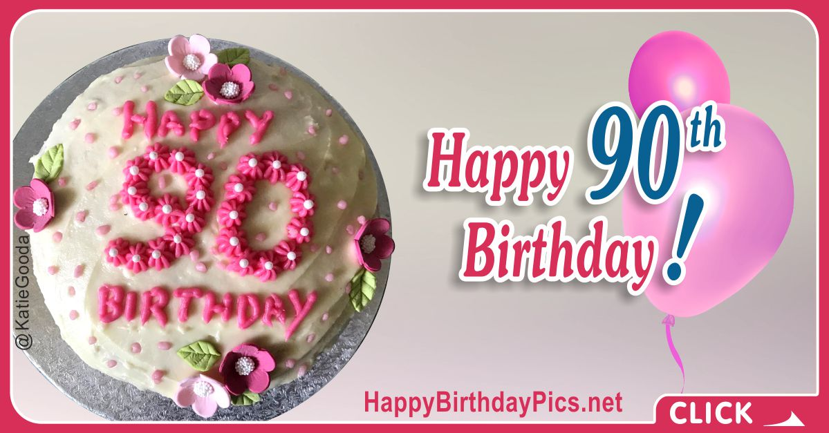Happy 90th Birthday with Pink Flowers Card Equivalents
