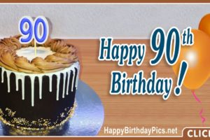 Happy 90th Birthday with Black Cake